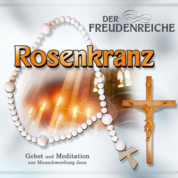 Gebetsrunde Bad Zell - Der freudenreiche Rosenkranz