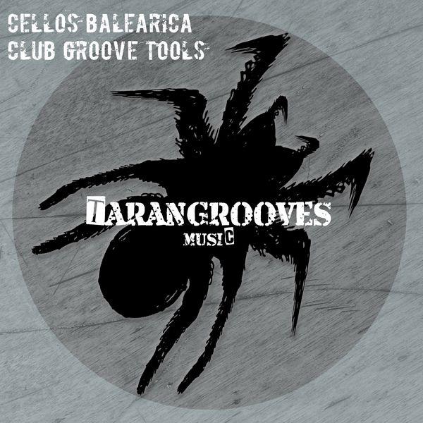 Cellos Balearica - Club Groove Tools