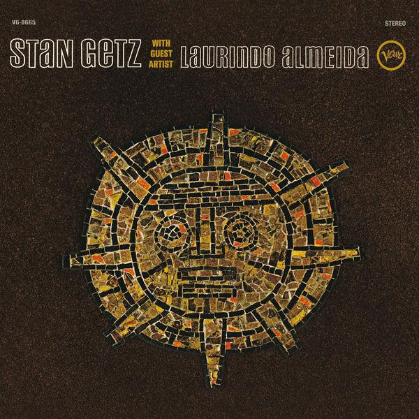 Stan Getz - Stan Getz With Guest Artist Laurindo Almeida