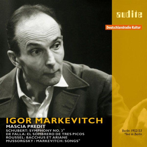Mascia Predit - Markevitch, Igor (1952, 1953)