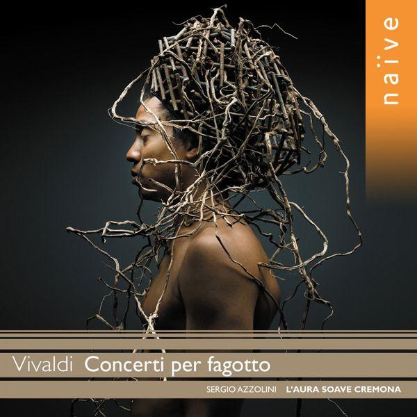 Sergio Azzolini - Vivaldi : Concerti per fagotto