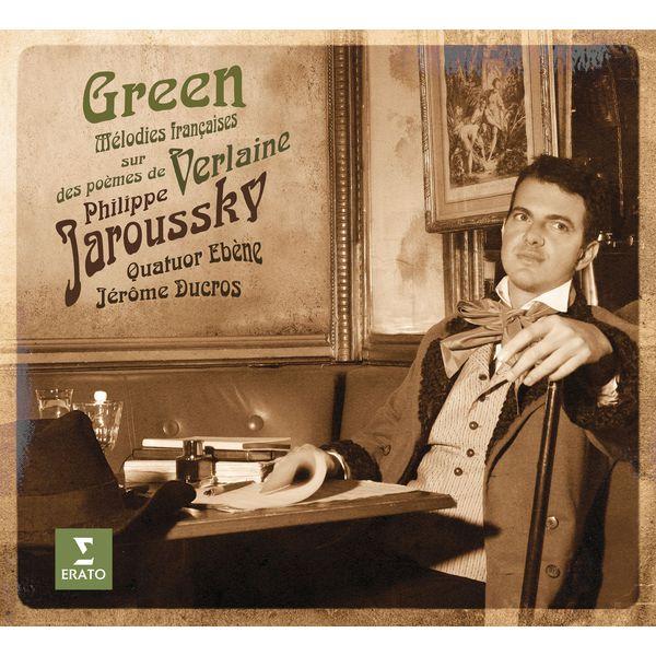 Philippe Jaroussky - Green - Mélodies françaises