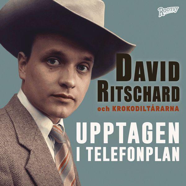 David Ritschard & Krokodiltårarna - Upptagen i Telefonplan