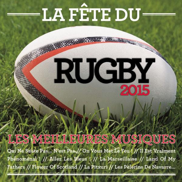 Various Artists - La fête du rugby 2015
