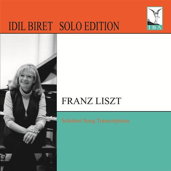 Idil Biret - Liszt: Schubert Song Transcriptions