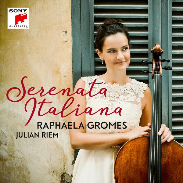 Raphaela Gromes - Serenata Italiana