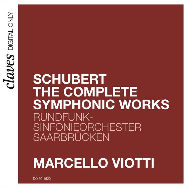 Franz Schubert - Schubert: The Complete Symphonic Works