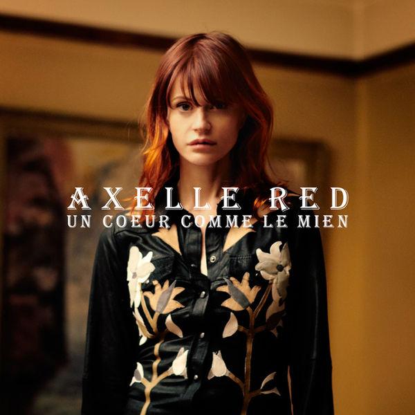Axelle Red - Un cœur comme le mien