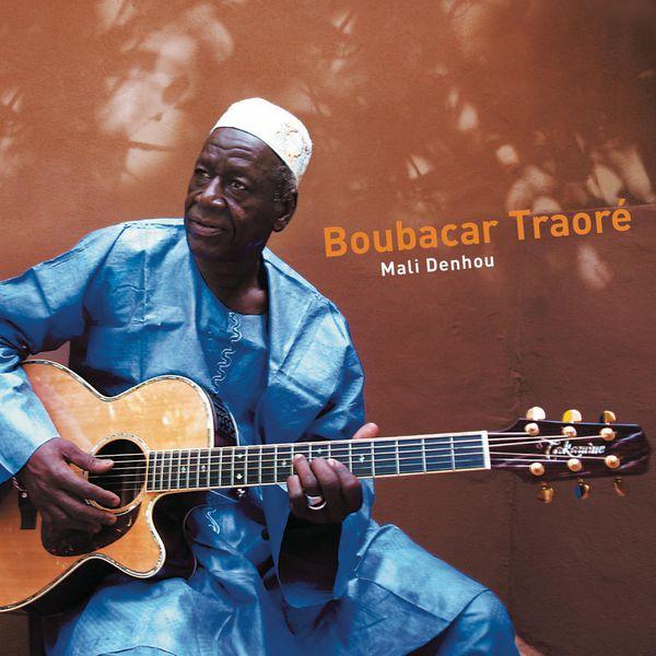 Boubacar Traore - Mali Denhou