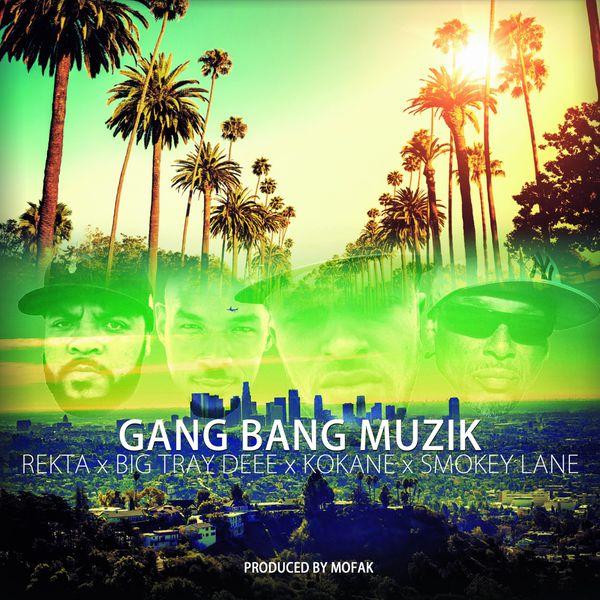 Rekta - Gang Bang Muzik