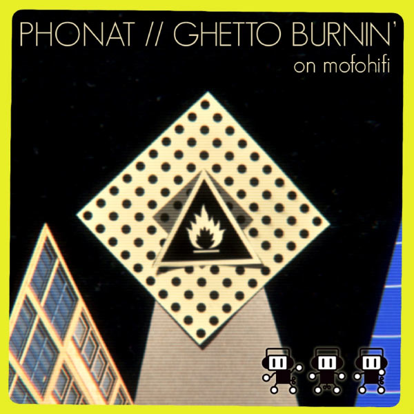 Phonat - Ghetto Burnin'