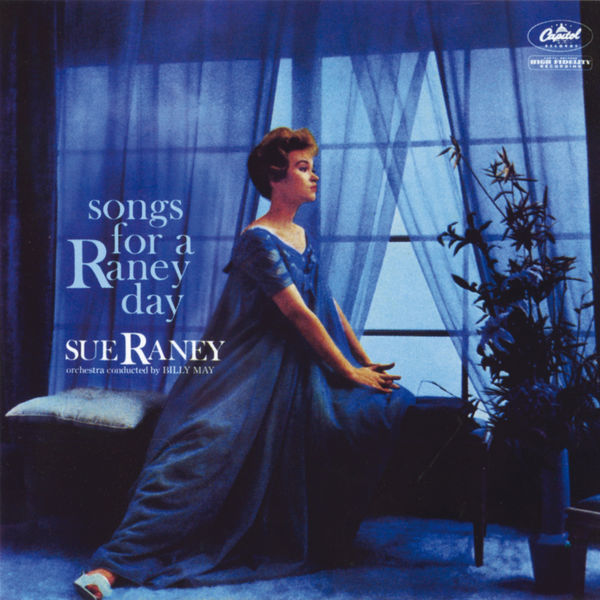 Sue Raney - Songs For A Raney Day