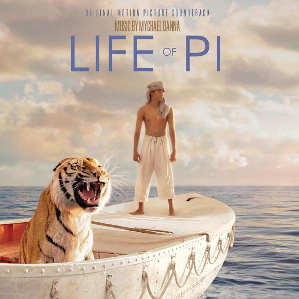 Mychael Danna - Life of Pi (Original Motion Picture Soundtrack)