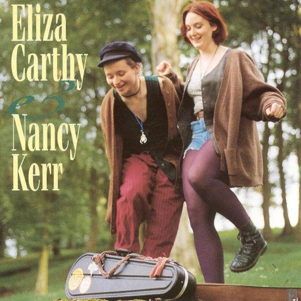 ELIZA CARTHY - Eliza Carthy & Nancy Kerr