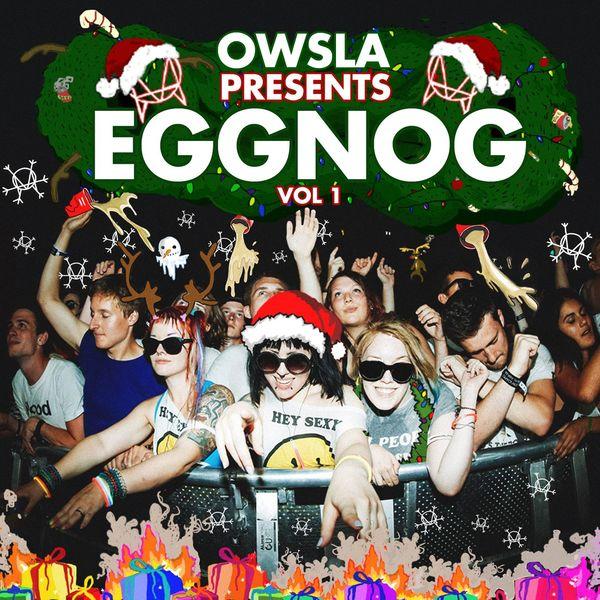 Various Artists - OWSLA Presents EGGNOG