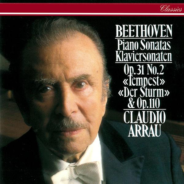 """Claudio Arrau - Beethoven: Piano Sonatas Nos. 17 """"Tempest"""" & 31"""
