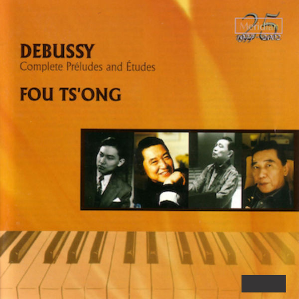 Fou Ts'ong - Debussy: Complete Préludes and Études for Piano