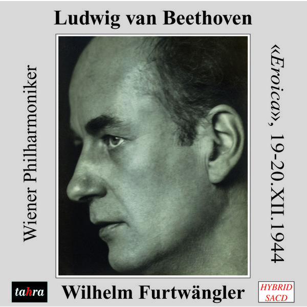 """Wilhelm Furtwängler - Beethoven : Symphonie n°3 """"Eroica"""""""