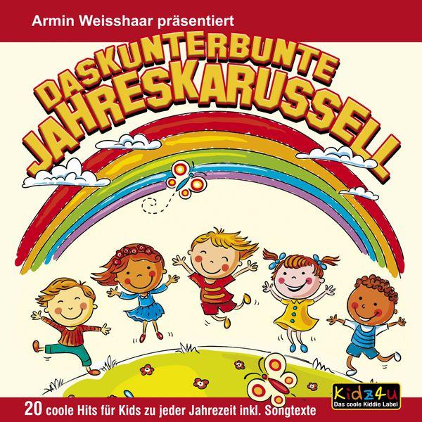 Various Artists Das kunterbunte Jahreskarussell (20 coole Hits für Kids zu jeder Jahreszeit)
