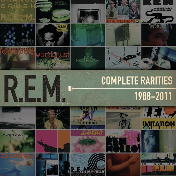 R.E.M. - Complete Rarities 1988-2011