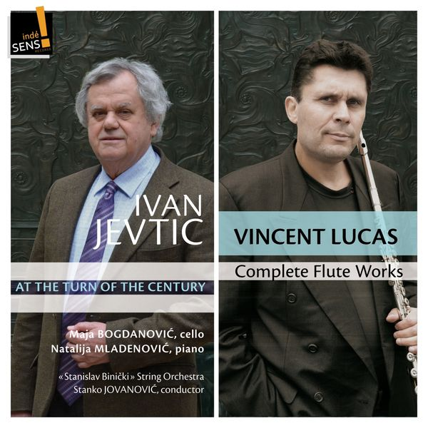 Vincent Lucas - Ivan Jevtic : Complete Flute Works