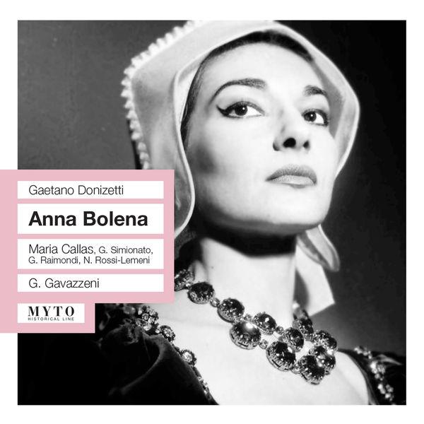 Gianandrea Gavazzeni Anna Bolena (Intégrale)