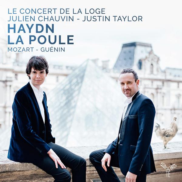 """Julien Chauvin - Haydn : Symphony No. 83 """"La Poule"""", Piano Concerto No.17"""
