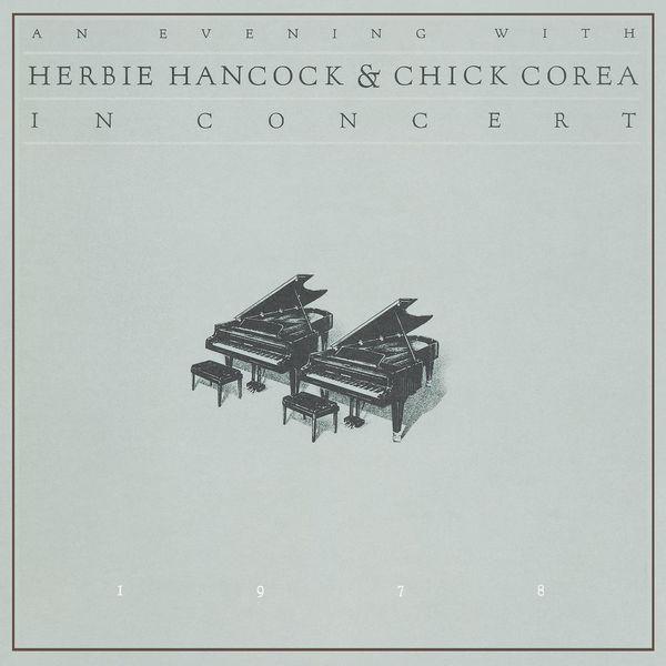 Herbie Hancock - An Evening With Herbie Hancock & Chick Corea In Concert