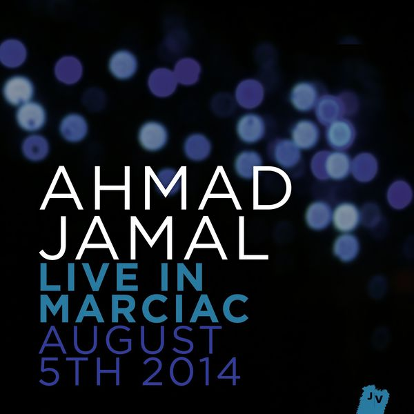 Ahmad Jamal - Live In Marciac, August 5th 2014