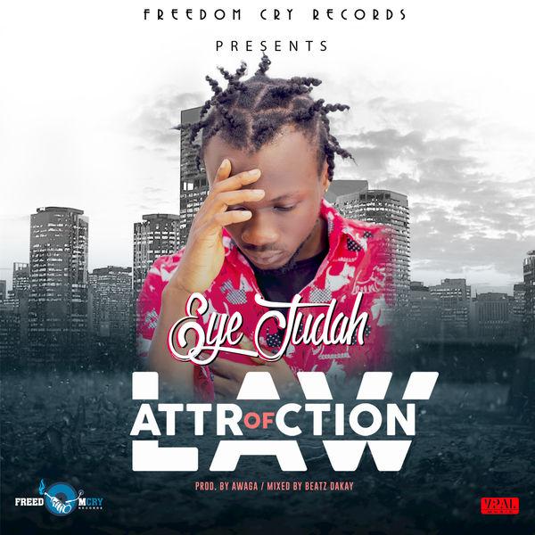 Eye Judah - Law of Attraction