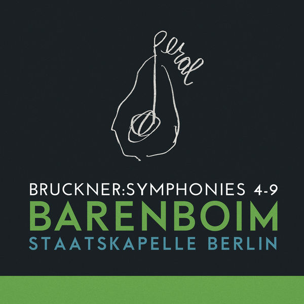 Staatskapelle Berlin - Bruckner: Symphonies 4-9