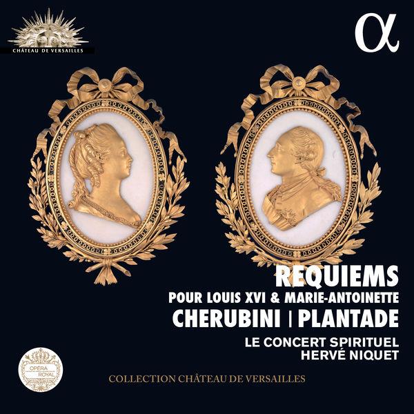 Hervé Niquet - Cherubini & Plantade: Requiems pour Louis XVI