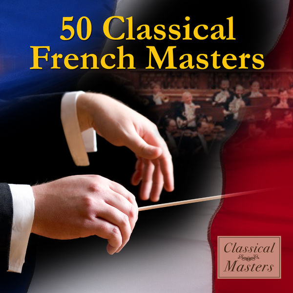Various Artists - 50 Classical French Masters
