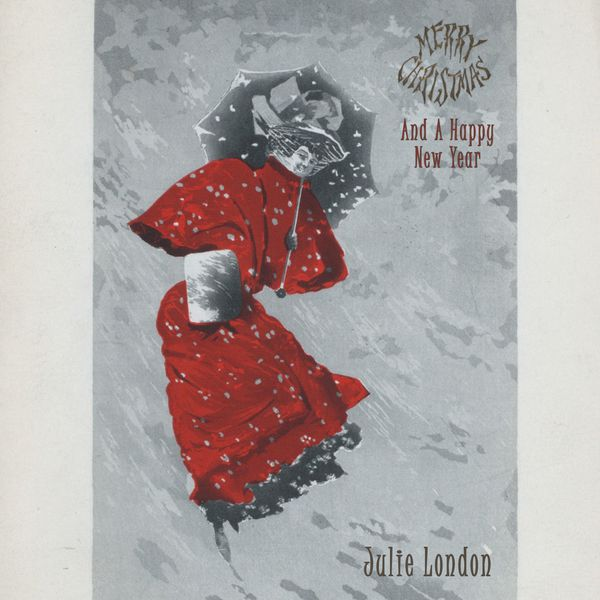 Julie London - Merry Christmas And A Happy New Year