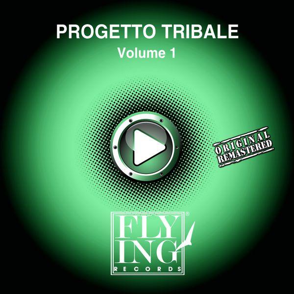 Progetto Tribale - Volume 1