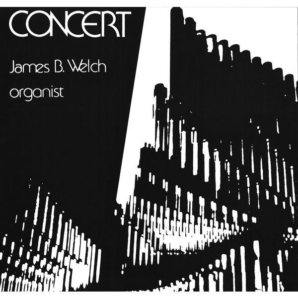James Welch - James B. Welch: Concert