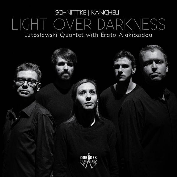 Lutoslawski Quartet - Light Over Darkness (Schnittke - Kancheli)