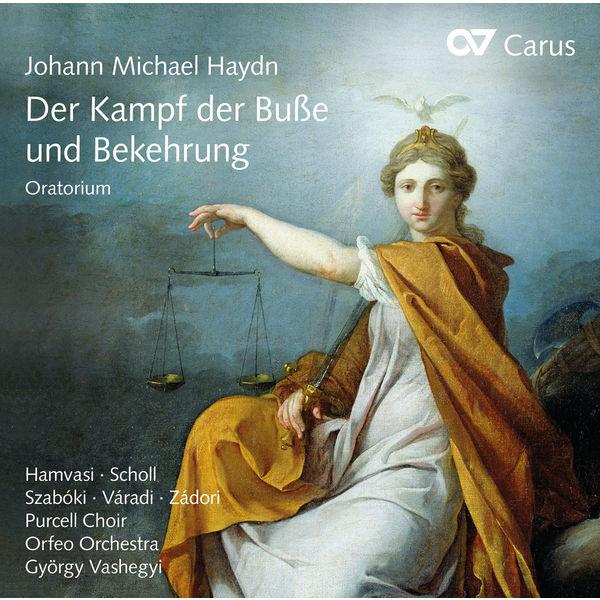 György Vashegyi - Johann Michael Haydn: Der Kampf der Buße und Bekehrung
