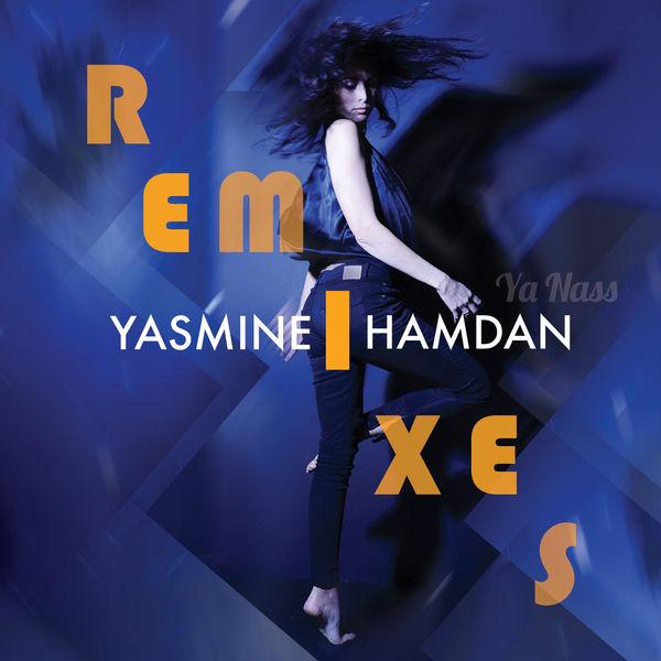 Yasmine Hamdan - Ya Nass Remixes Vol. 1