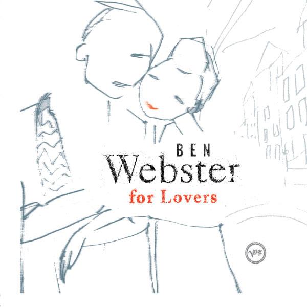 Ben Webster - Ben Webster For Lovers