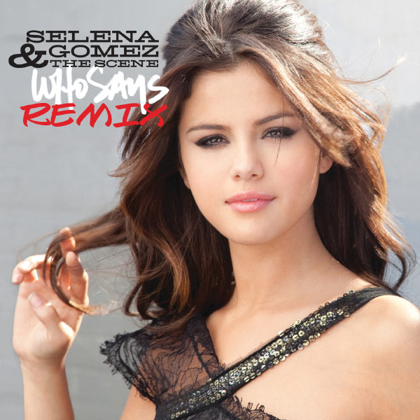 Who Says | Selena Gomez to stream in hi-fi, or to download in True