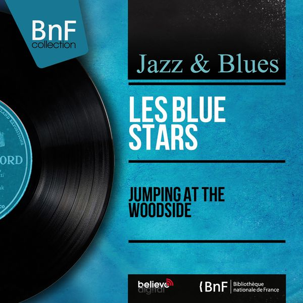Les Blue Stars - Jumping at the Woodside (Mono Version)