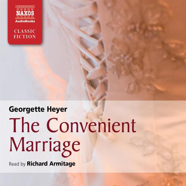 Richard Armitage - Heyer: The Convenient Marriage (Abridged)