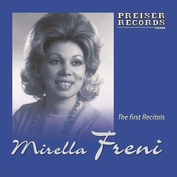 Mirella Freni - Mirella Freni - The first Recitals