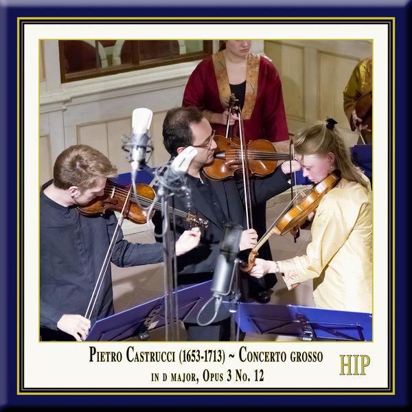 Riccardo Masahide Minasi - Castrucci: Concerto grosso in D Major, Op. 3, No. 12