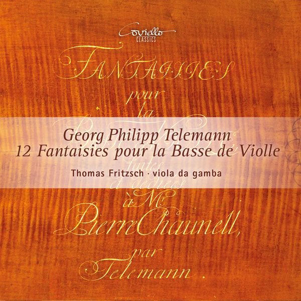 Thomas Fritzsch - Telemann: 12 Fantaisies pour basse de viole
