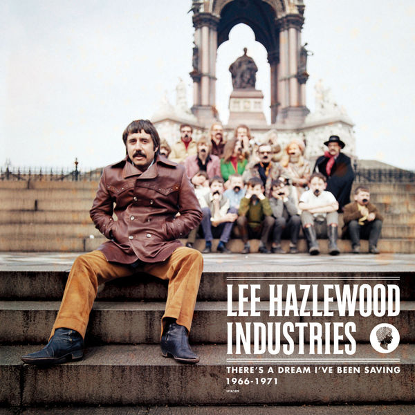Various Artists|Lee Hazlewood Industries:There's a Dream I've Been Saving (1966-1971)