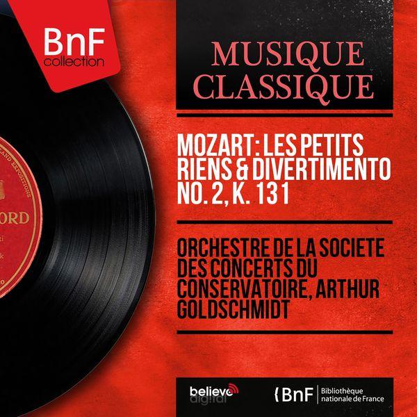 Orchestre de la Société des Concerts du Conservatoire - Mozart: Les petits riens & Divertimento No. 2, K. 131 (Mono Version)