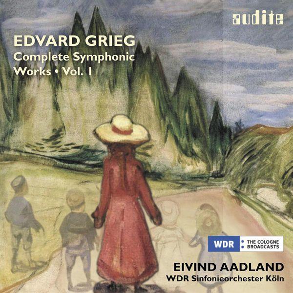 Eivind Aadland - Edvard Grieg : Complete Symphonic Works, vol. 1