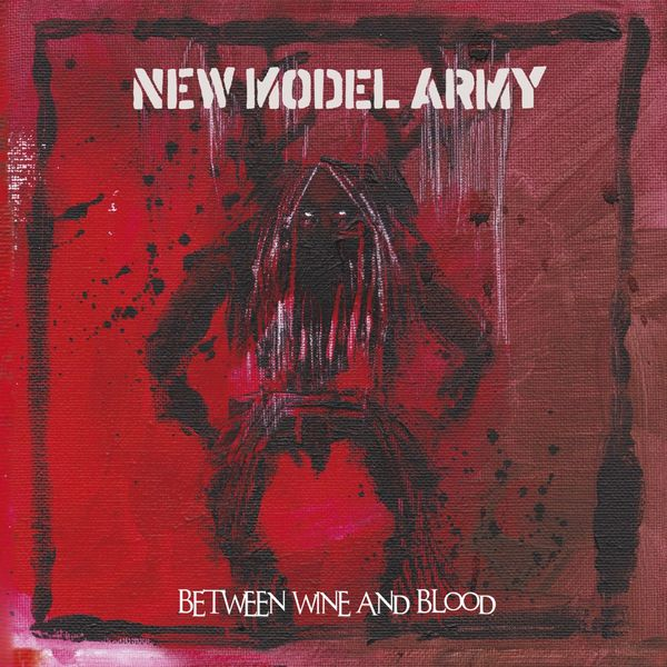 New Model Army - Between Wine and Blood (Live)